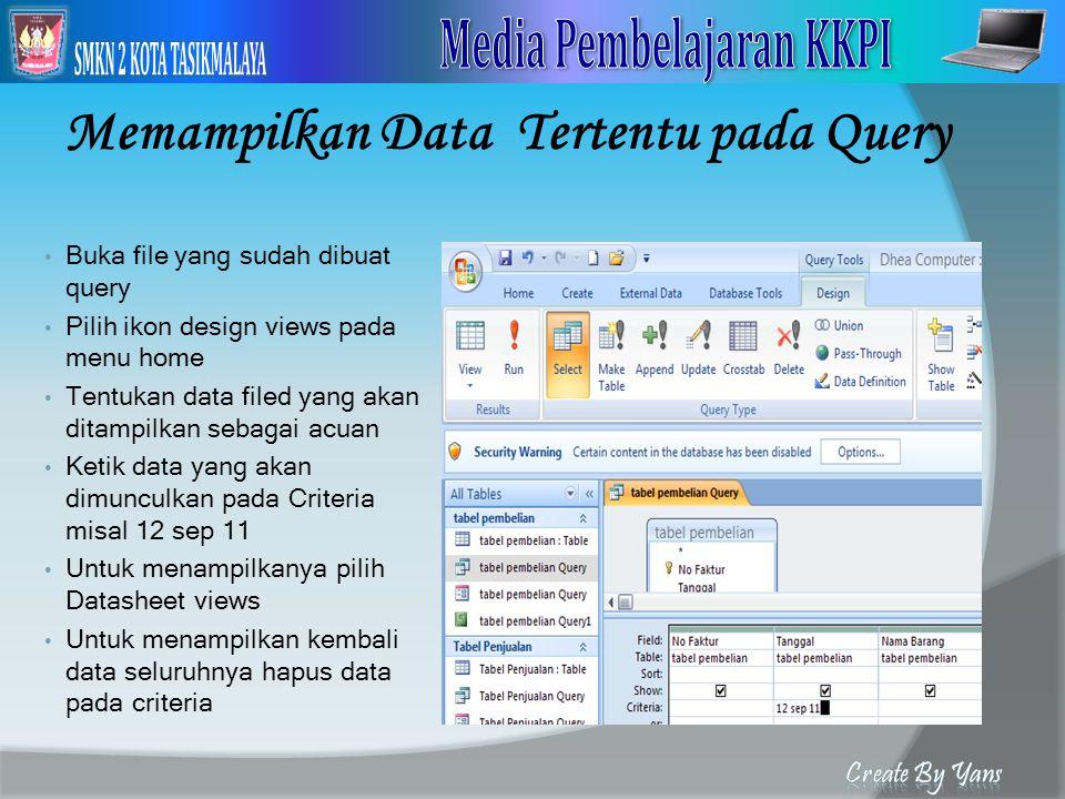 Memampilkan Data Tertentu pada Query