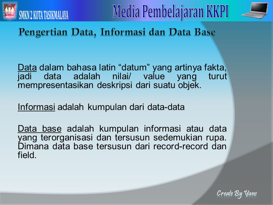 Pengertian Data, Informasi dan Data Base