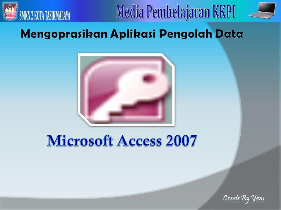 Mengoprasikan Aplikasi Pengolah Data