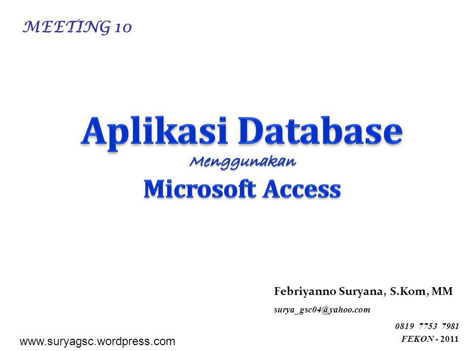Aplikasi Database Microsoft Access Menggunakan MEETING 10