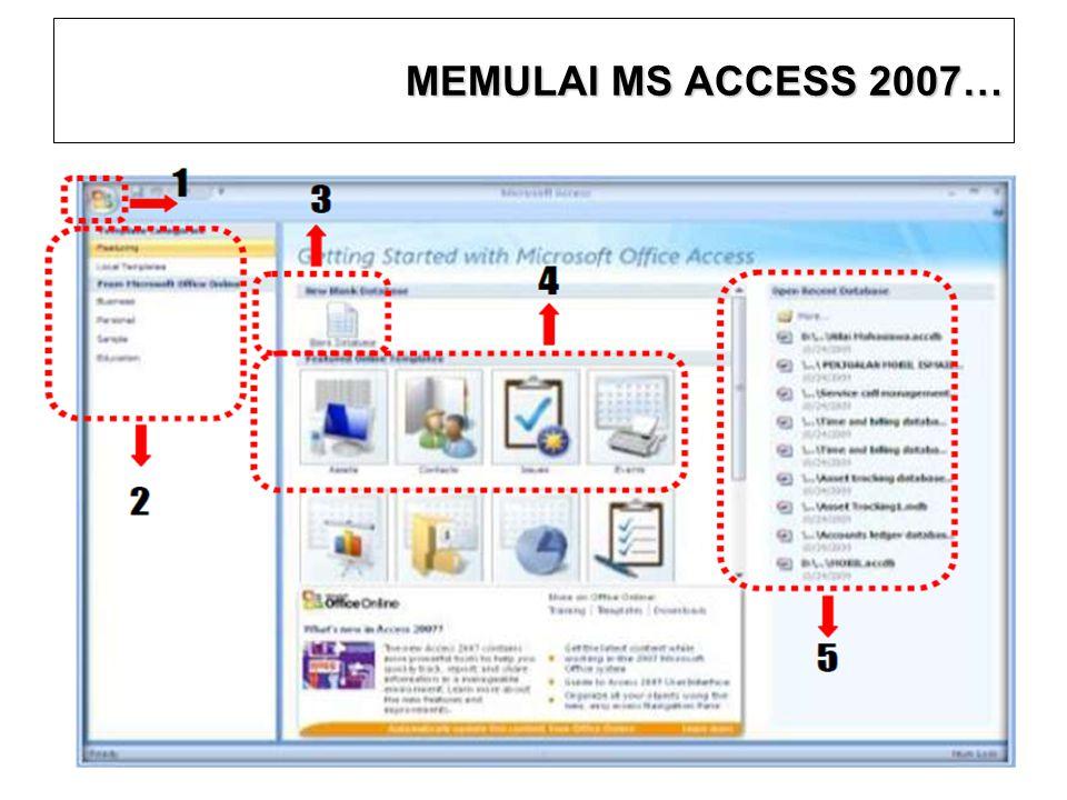 MEMULAI MS ACCESS 2007… 8