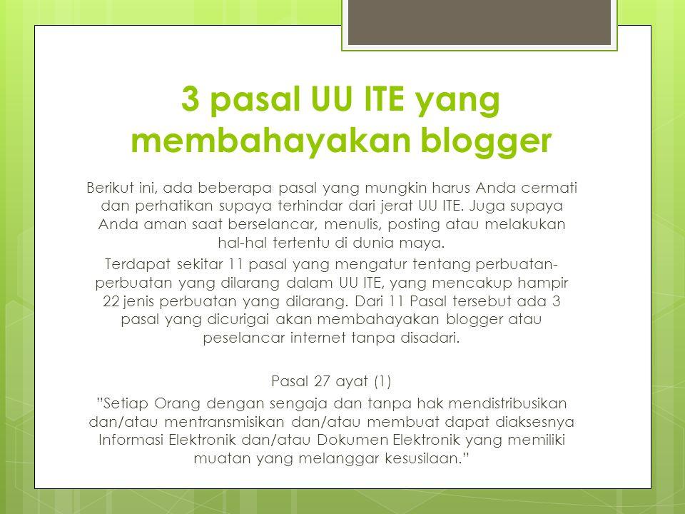 3 pasal UU ITE yang membahayakan blogger
