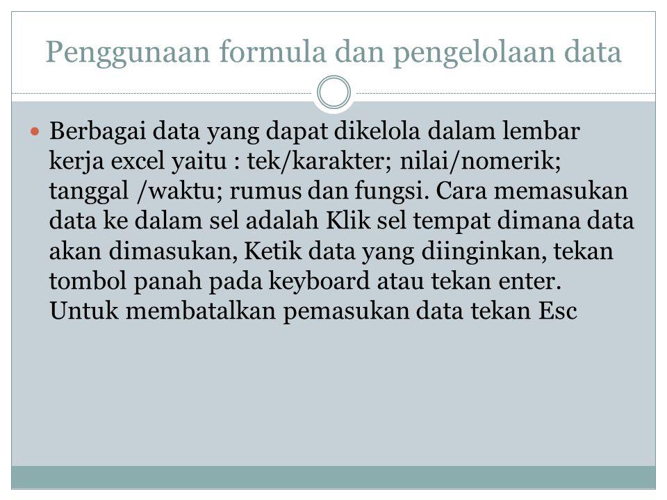 Penggunaan formula dan pengelolaan data