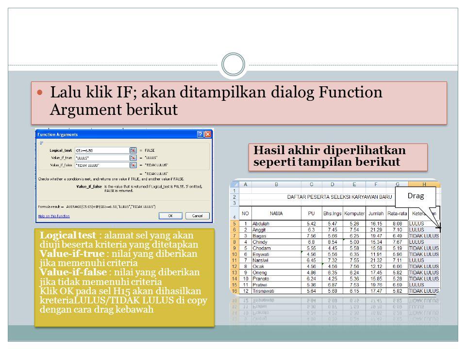 Lalu klik IF; akan ditampilkan dialog Function Argument berikut