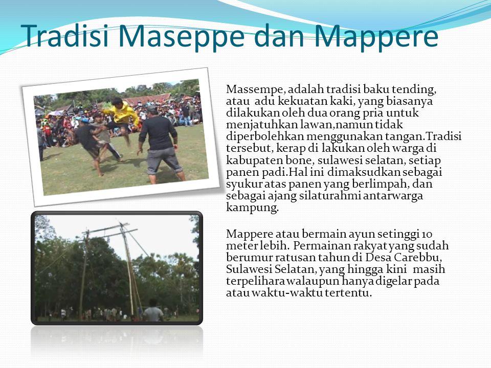 Tradisi Maseppe dan Mappere
