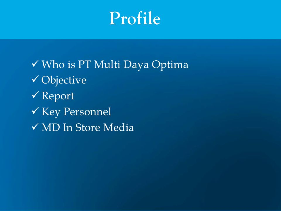 Profile Who is PT Multi Daya Optima Objective Report Key Personnel