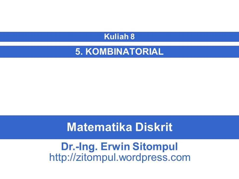 Matematika Diskrit Dr.-Ing. Erwin Sitompul