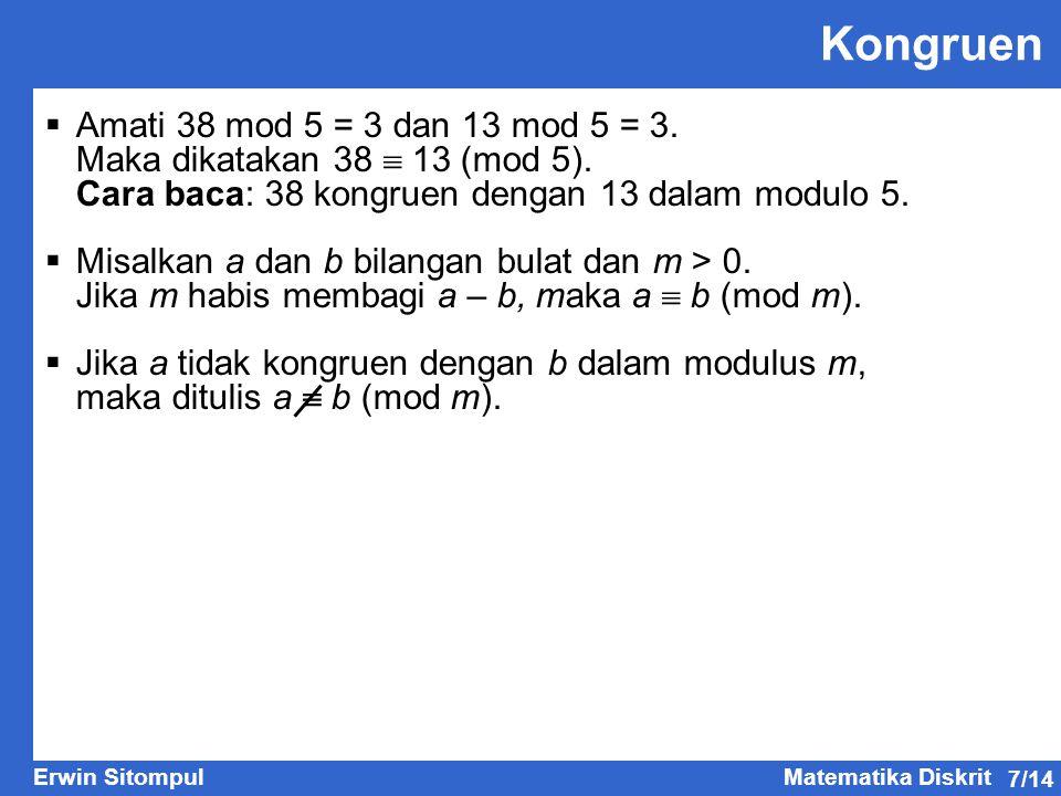 Kongruen Amati 38 mod 5 = 3 dan 13 mod 5 = 3.