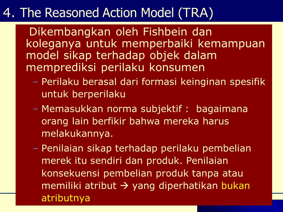 4. The Reasoned Action Model (TRA)