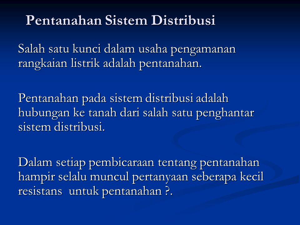 Pentanahan Sistem Distribusi