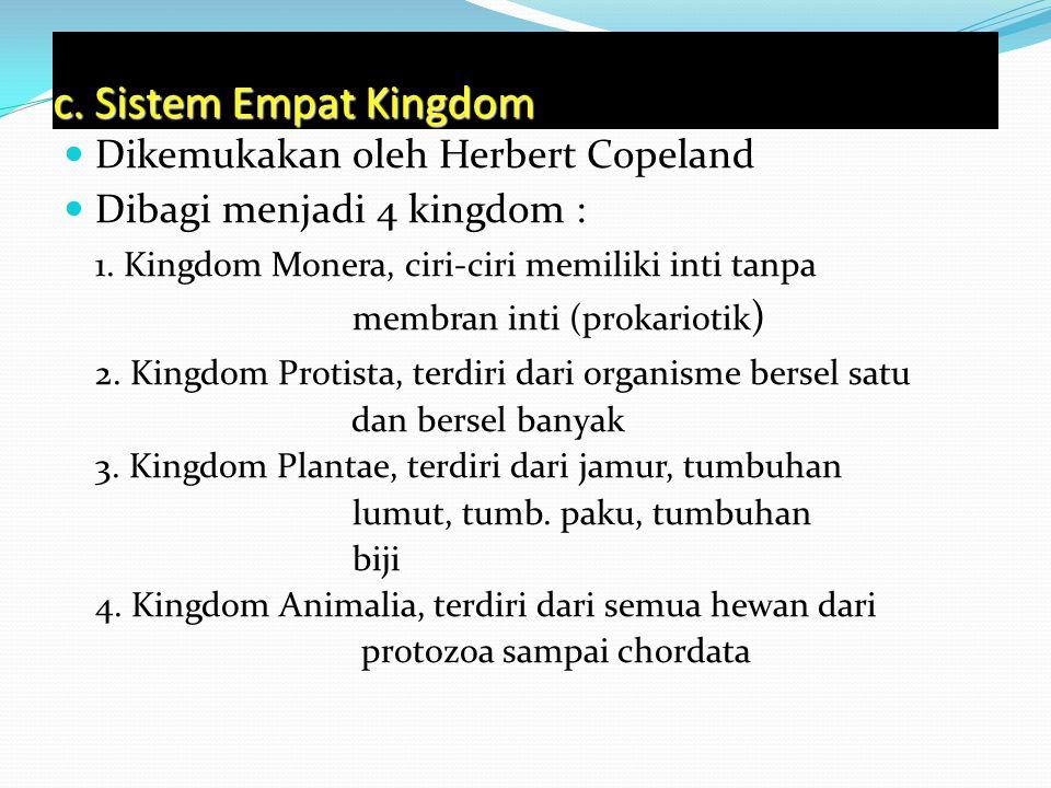 c. Sistem Empat Kingdom Dikemukakan oleh Herbert Copeland