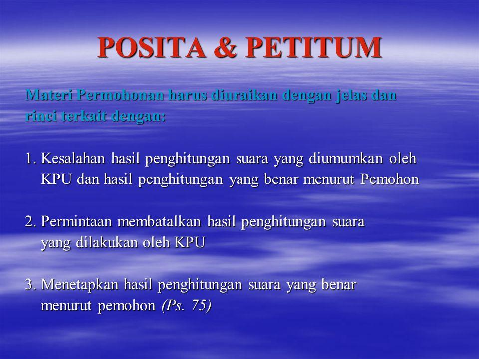 POSITA & PETITUM Materi Permohonan harus diuraikan dengan jelas dan