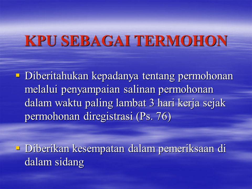 KPU SEBAGAI TERMOHON