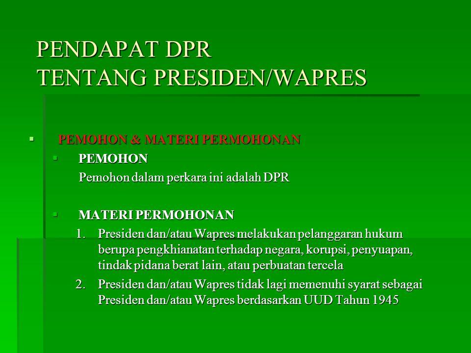 PENDAPAT DPR TENTANG PRESIDEN/WAPRES
