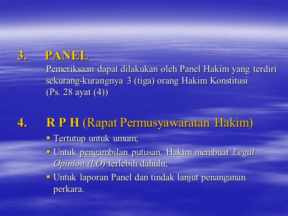 4. R P H (Rapat Permusyawaratan Hakim)