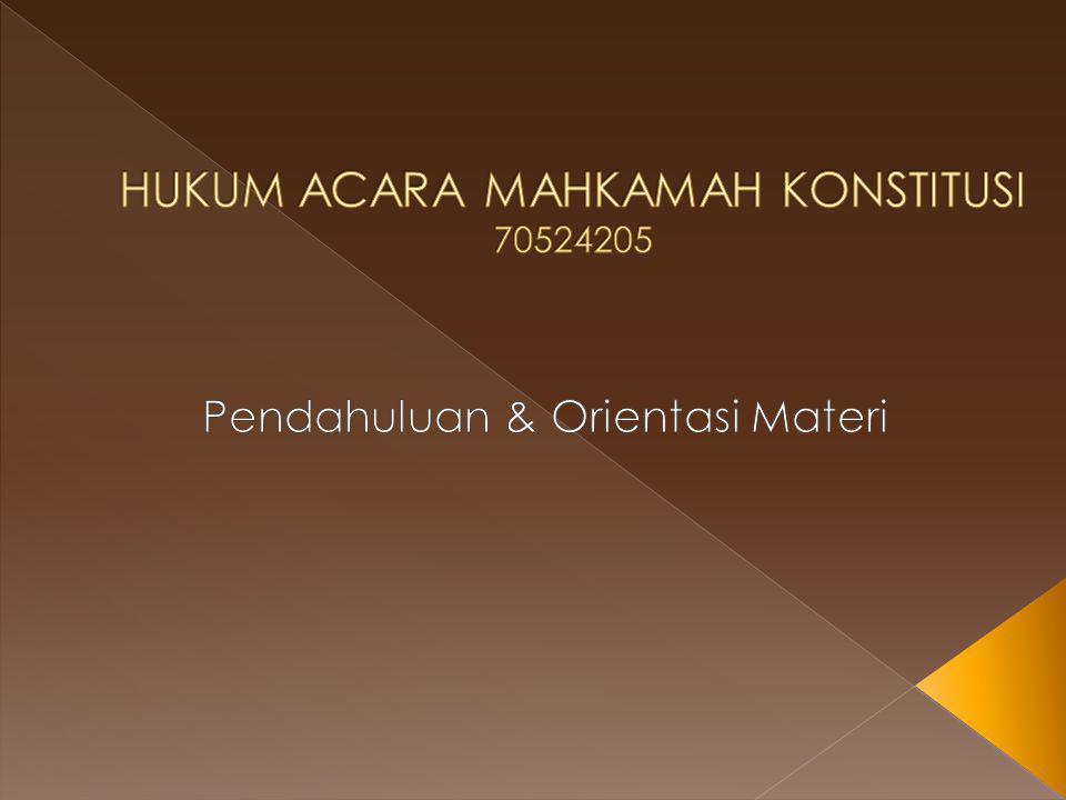 HUKUM ACARA MAHKAMAH KONSTITUSI 70524205