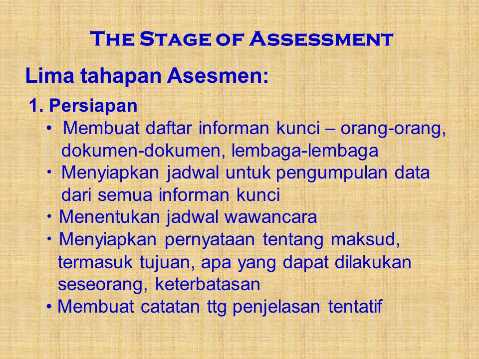 The Stage of Assessment