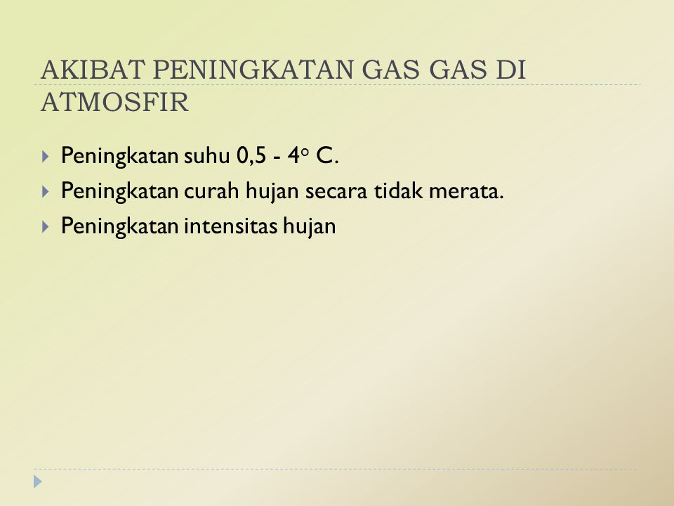 AKIBAT PENINGKATAN GAS GAS DI ATMOSFIR