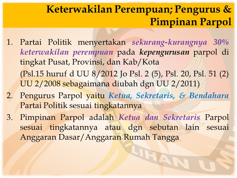 Keterwakilan Perempuan; Pengurus & Pimpinan Parpol