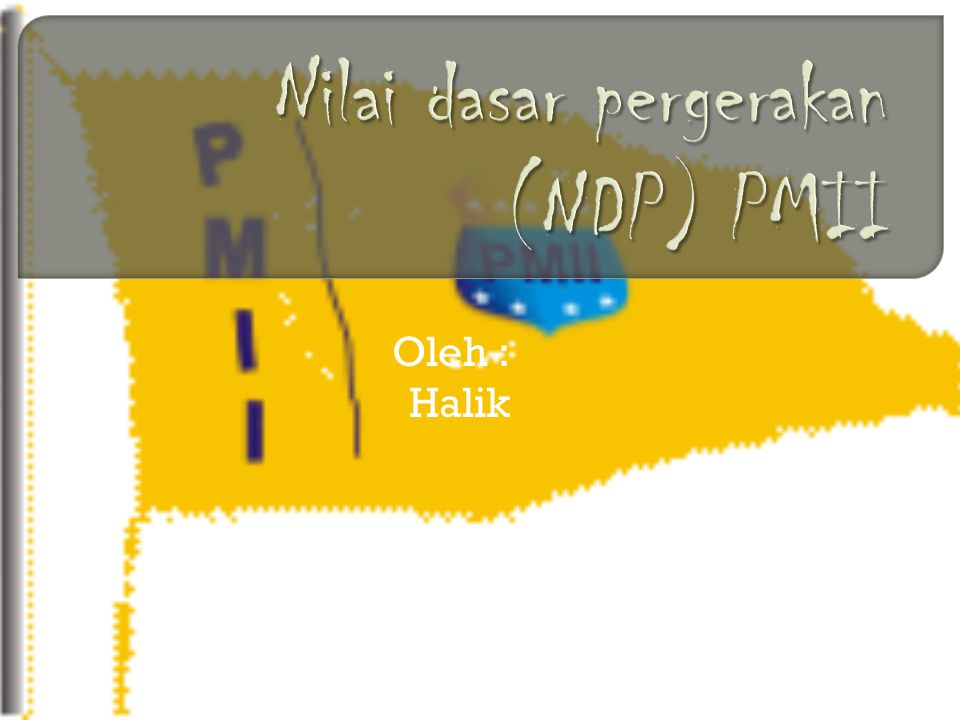Nilai dasar pergerakan (NDP) PMII