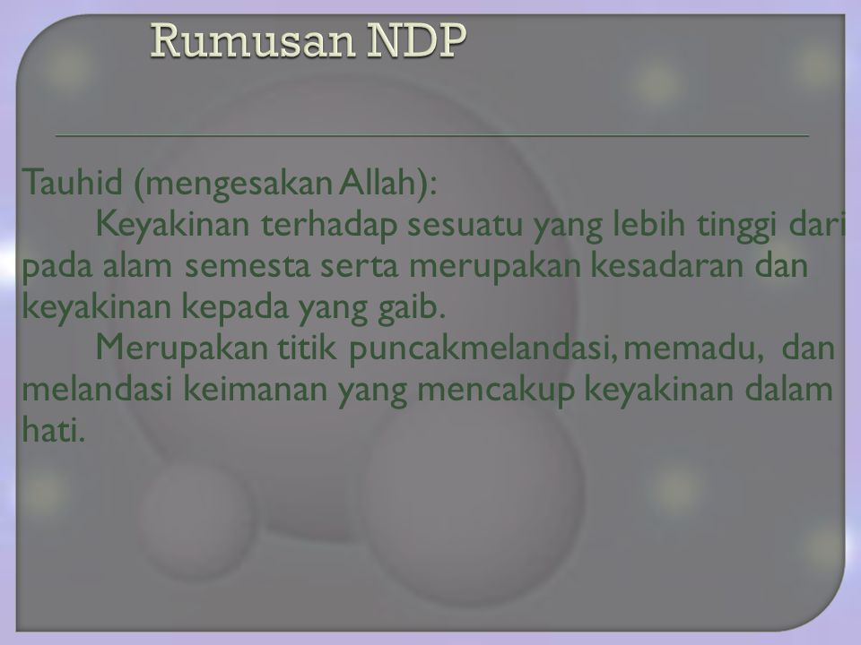 Rumusan NDP Tauhid (mengesakan Allah):
