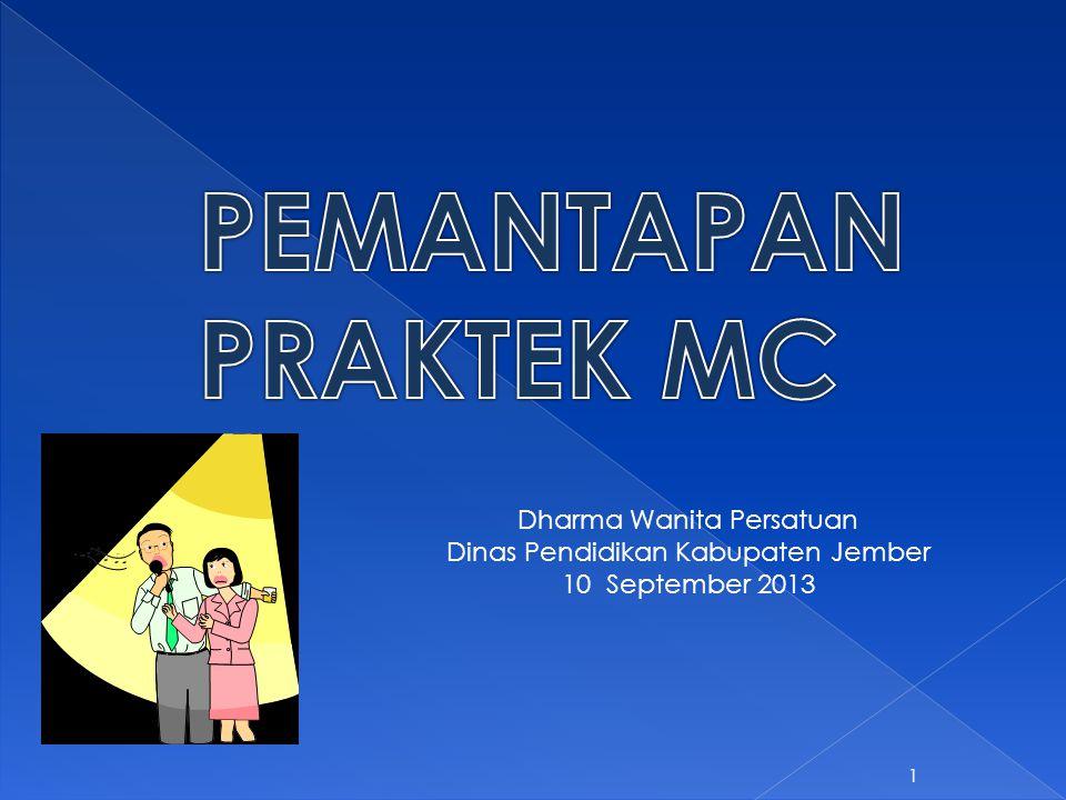 PEMANTAPAN PRAKTEK MC Dharma Wanita Persatuan