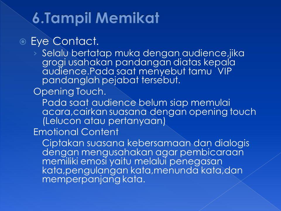 6.Tampil Memikat Eye Contact.