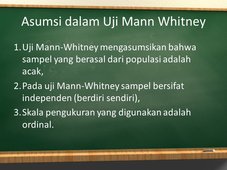 Asumsi dalam Uji Mann Whitney