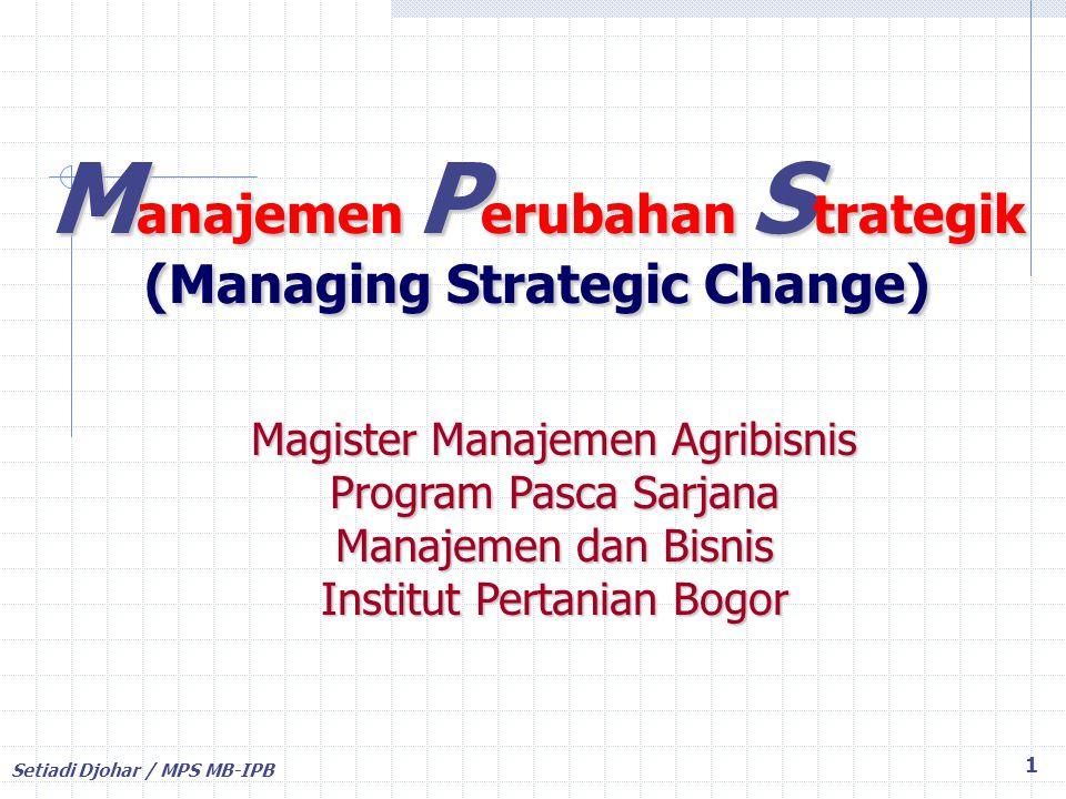 Manajemen Perubahan Strategik (Managing Strategic Change)