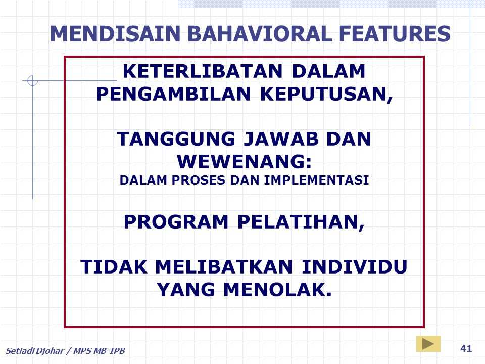 MENDISAIN BAHAVIORAL FEATURES