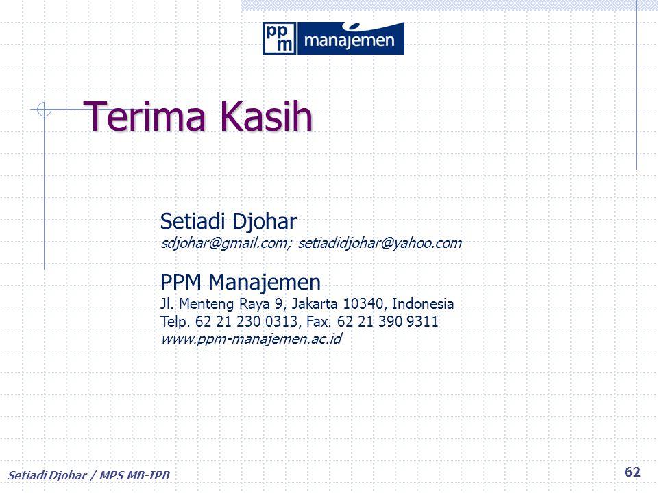 Terima Kasih Setiadi Djohar PPM Manajemen