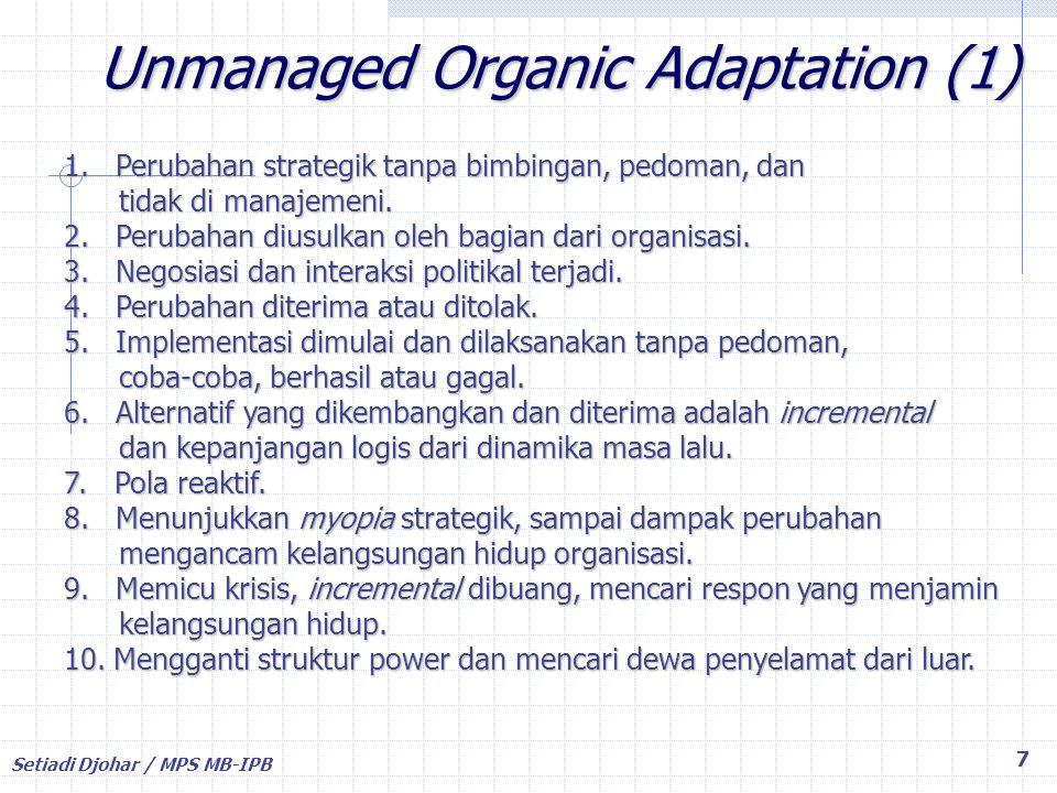 Unmanaged Organic Adaptation (1)