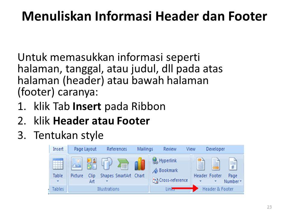 Menuliskan Informasi Header dan Footer