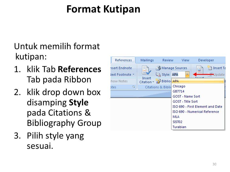 Format Kutipan Untuk memilih format kutipan: