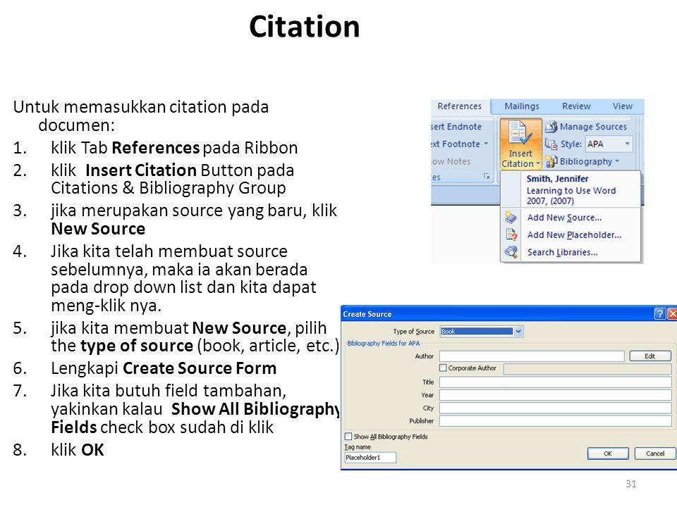 Citation Untuk memasukkan citation pada documen: