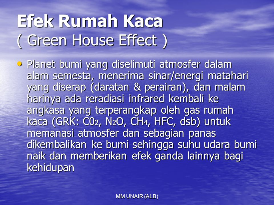 Efek Rumah Kaca ( Green House Effect )
