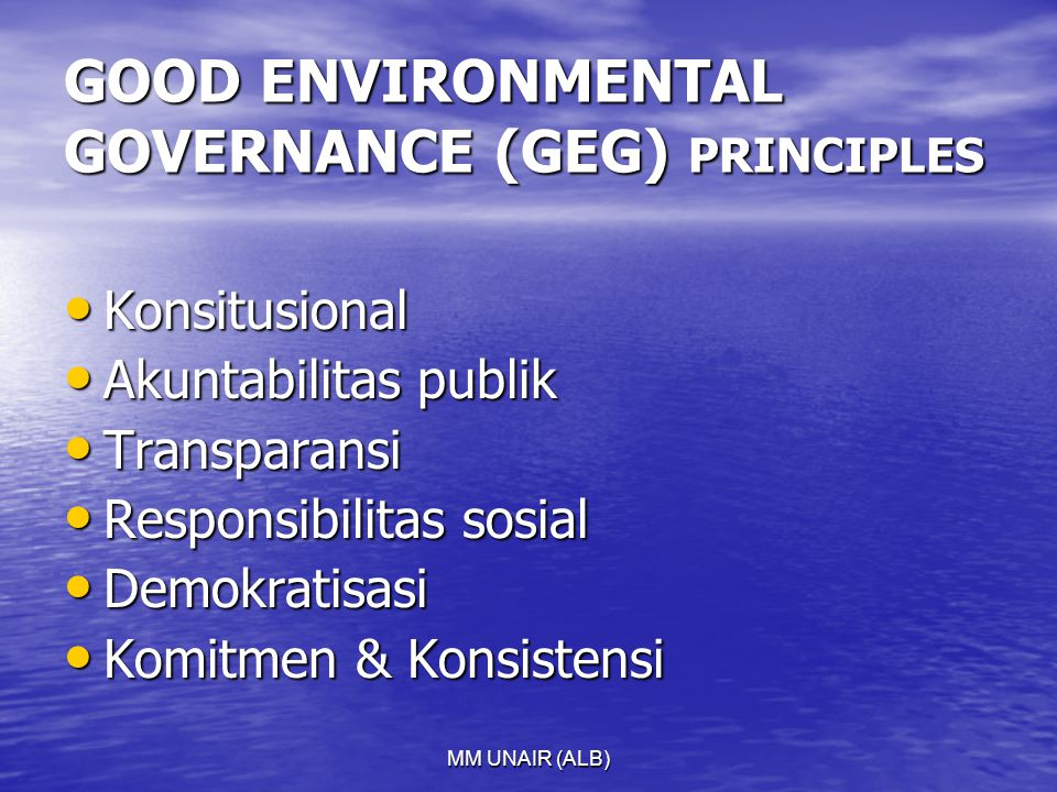 GOOD ENVIRONMENTAL GOVERNANCE (GEG) PRINCIPLES