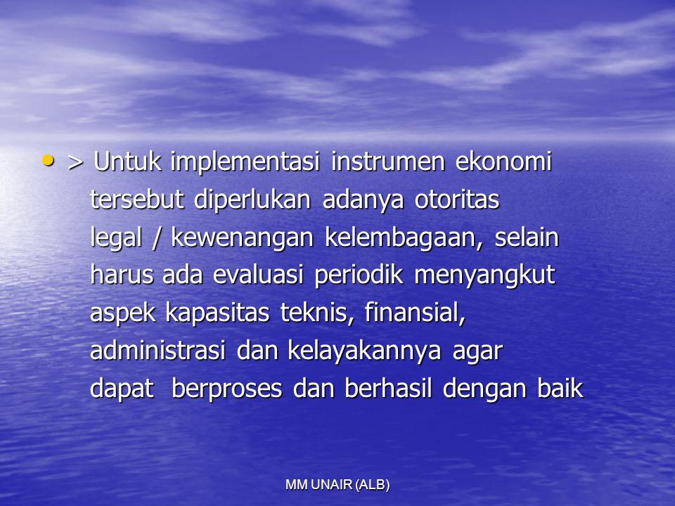 > Untuk implementasi instrumen ekonomi