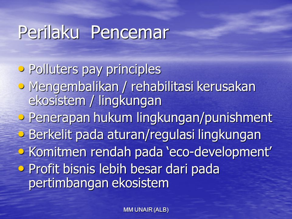 Perilaku Pencemar Polluters pay principles
