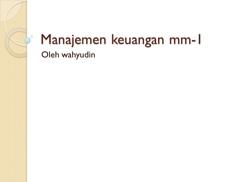 Manajemen keuangan mm-1