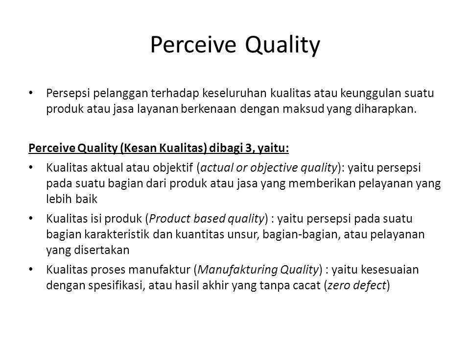 Perceive Quality