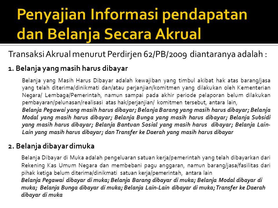 Penyajian Informasi pendapatan dan Belanja Secara Akrual