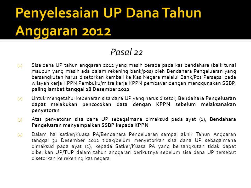 Penyelesaian UP Dana Tahun Anggaran 2012