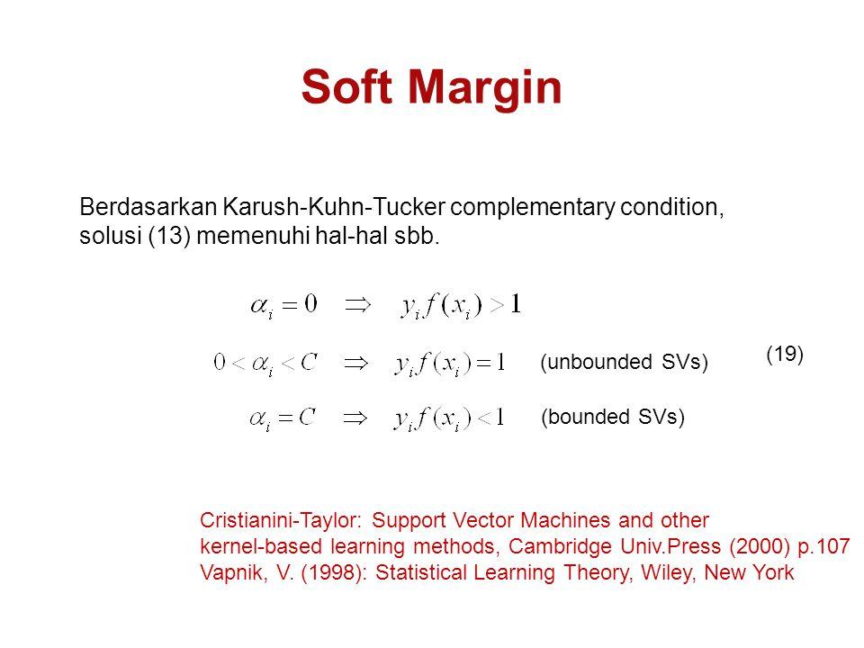 Soft Margin Berdasarkan Karush-Kuhn-Tucker complementary condition,