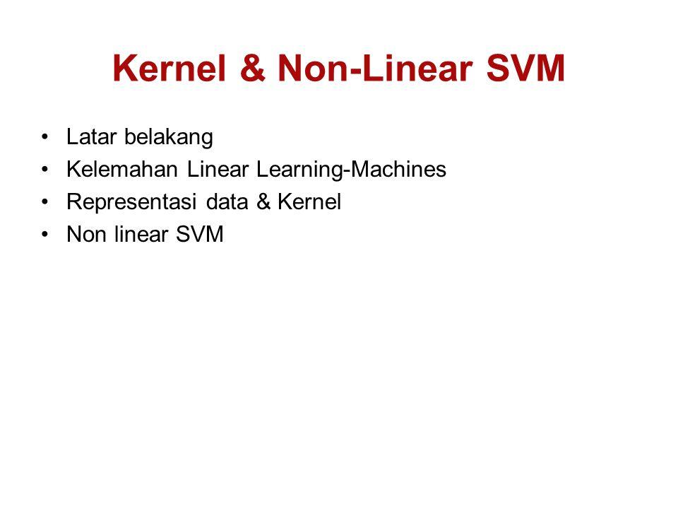 Kernel & Non-Linear SVM