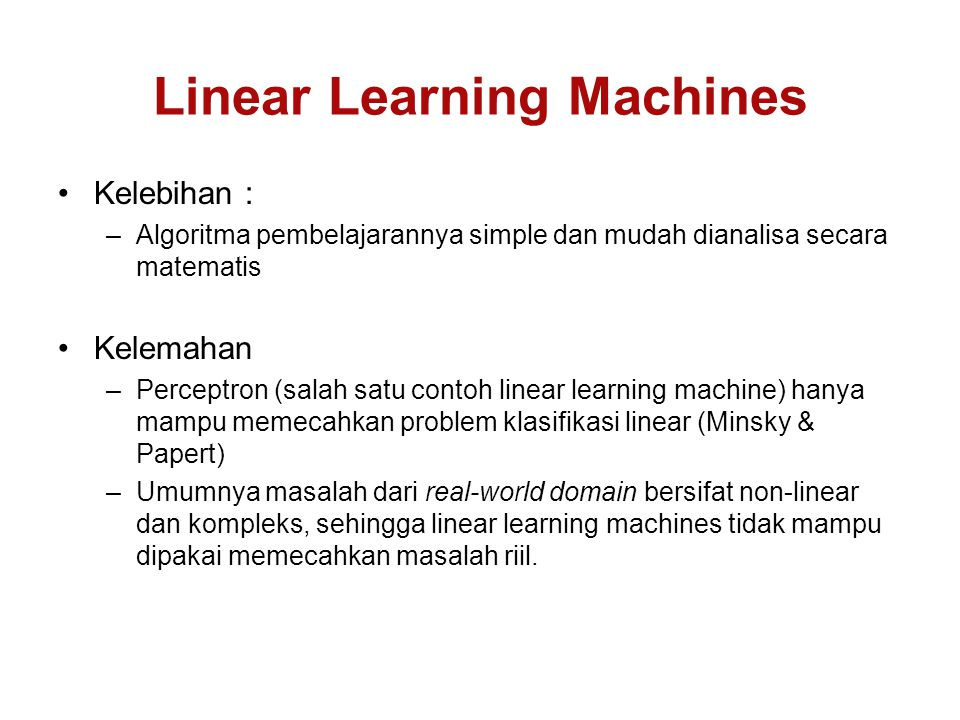 Linear Learning Machines