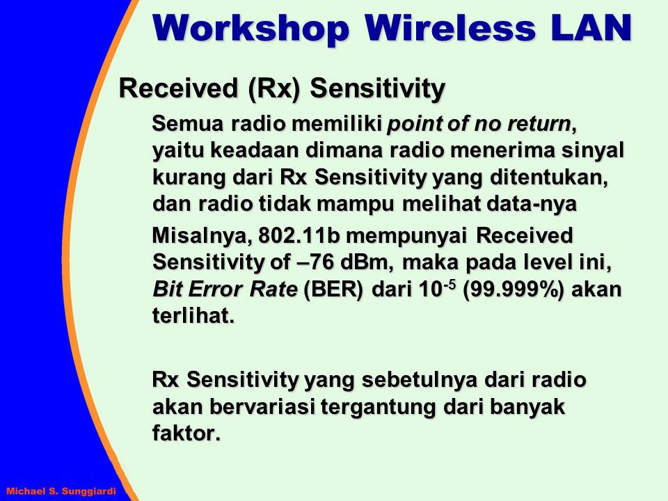 Workshop Wireless LAN Received (Rx) Sensitivity