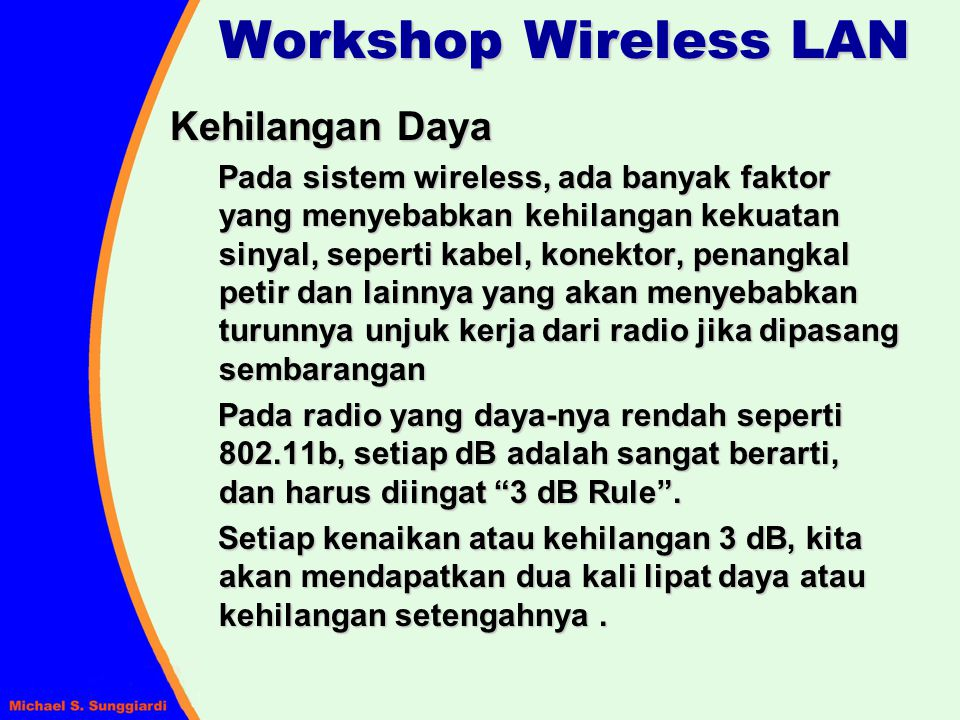 Workshop Wireless LAN Kehilangan Daya