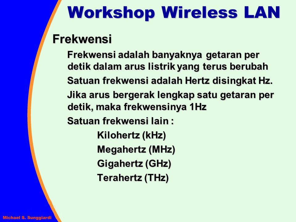 Workshop Wireless LAN Frekwensi