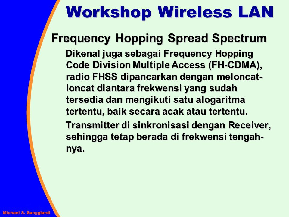 Workshop Wireless LAN Frequency Hopping Spread Spectrum